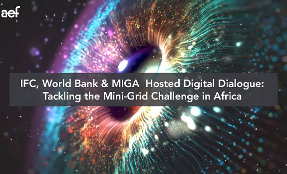 Hosted Digital Dialogue: IFC, World Bank and MIGA - The Mini-Grid Challenge in Africa image